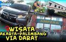 Video Jalan-jalan Sekeluarga Jakarta-Palembang Lewat Tol Sumatera, Hemat dan Asyik Banget
