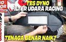 Video Tes Dyno Filter Udara Racing, Benar Bisa Bikin Power dan Torsi Naik?