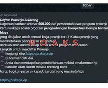 Waspada! Beredar Luas Link Bantuan Pemerintah Rp 600 Ribu Palsu, Cek Info Resminya di Sini Biar Gak Ketipu