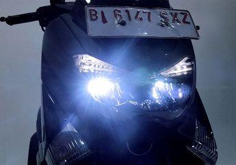 Bikin Lampu Yamaha NMAX Makin Terang, Touring Malam Makin Nyaman