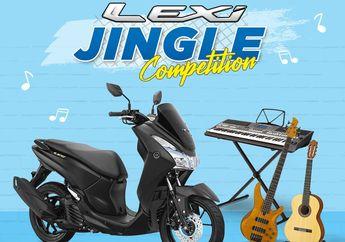 Bikin Lagu Pendek Dapat Hadiah Motor? Ikuti Lexi Jingle Competition!