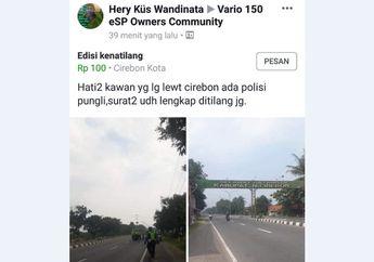 Mau Aman Dari Tilang Polisi Cirebon Yang Viral Itu? Ini Triknya