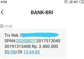 Kaget Dapat SMS dari Bank BRI Terima Transferan 2,4 Juta Bantuan Pemerintah Padahal Gak Setor Nomor Rekening dan Ternyata Ada Dana Masuk Dicek dari Mutasi Rekening