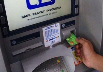 Sudah Cek ATM? BLT Subsidi Gaji Tahap 2 Sudah Semua Ditransfer, Begini Penjelasan BRI