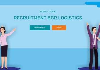 Buruan Kirim Lamaran Bro, BUMN BGR Logistic Lagi Buka Lowongan Kerja