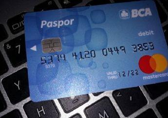 Buruan ke Bank, Ini Dia Batas Akhir Penukaran Kartu ATM/ Debit BCA dan BRI