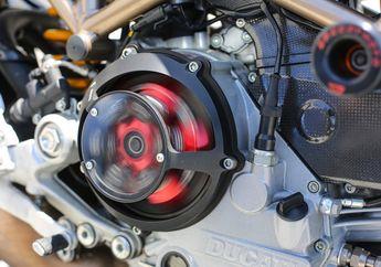 Kopling Kering Moge Ducati Ternyata Butuh Perawatan Seperti CVT Motor Matik, Kok Bisa?