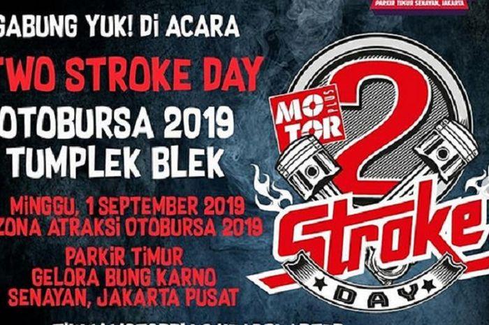 Two Stroke Day akan digelar di Otobursa Tumplek Blek 2019