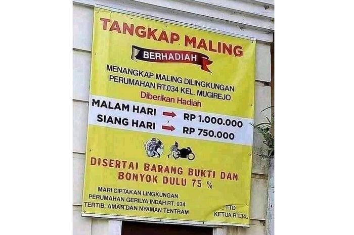Tangkap maling di daerah ini bisa dapat duit, tangkap malam hari Rp 1 juta, kalau siang Rp 750 ribu.