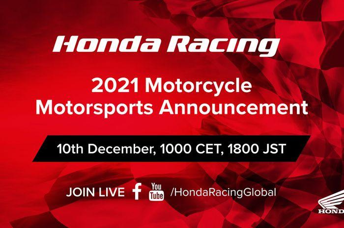 Tradisi lama gaya baru, cara baru Honda pabrikan mengumumkan daftar pembalap yang disupport tampil di kejuaraan balap motor 2021 live streaming secara online