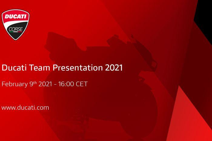 Ducati resmi umumkan launching tim bulan depan. Setelah sebelumnya resmi bertahan di MotoGP hingga tahun 2026