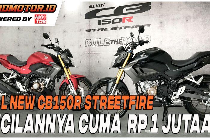 Cicilan Honda All New CB150R Streetfire 2021 bulanannya cuma segini bro, Rp 1 jutaan untuk tenor 35 kali.